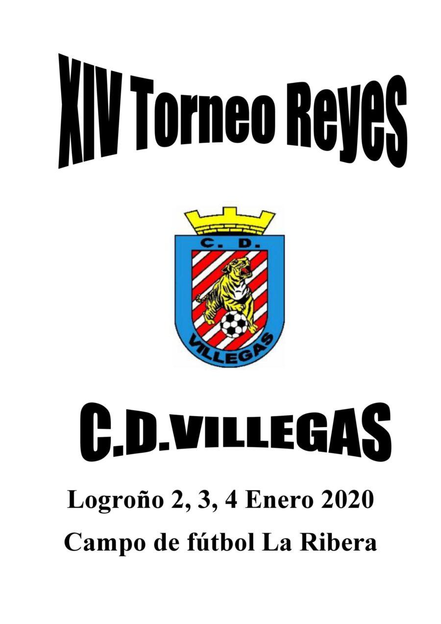 XIV Torneo De Reyes Del CD Villegas, Del 2 Al 4 De Enero De 2020